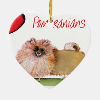 we luv pomeranians from Tony Fernandes Ceramic Ornament