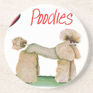 we luv poodles from Tony Fernandes Beverage Coaster