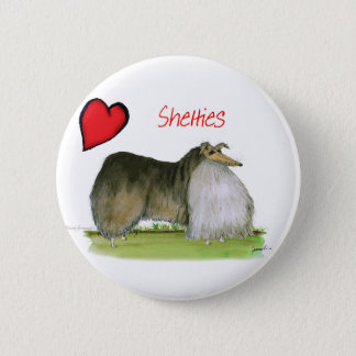 we luv shetland sheepdogs from Tony Fernandes 2 Inch Round Button