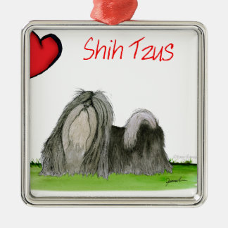 we luv shih tzus from Tony Fernandes Metal Ornament