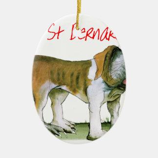 we luv st bernards from Tony Fernandes Ceramic Oval Ornament