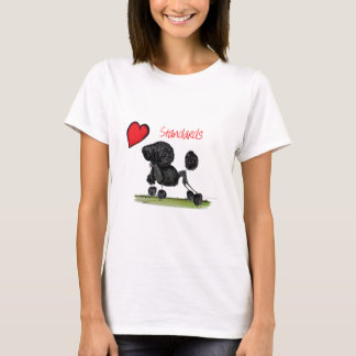 we luv standard poodles from Tony Fernandes T-Shirt