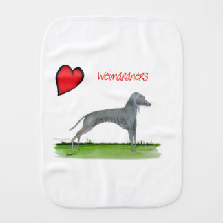 we luv weimaraners from Tony Fernandes Burp Cloth