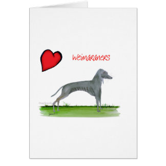we luv weimaraners from Tony Fernandes Card
