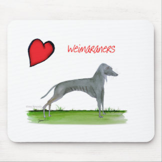 we luv weimaraners from Tony Fernandes Mouse Pad