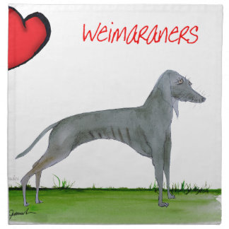 we luv weimaraners from Tony Fernandes Napkin