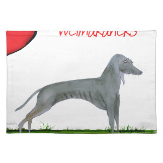 we luv weimaraners from Tony Fernandes Placemat