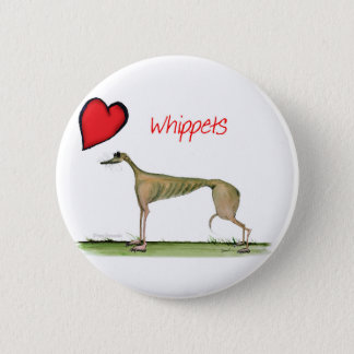 we luv whippets from Tony Fernandes 2 Inch Round Button