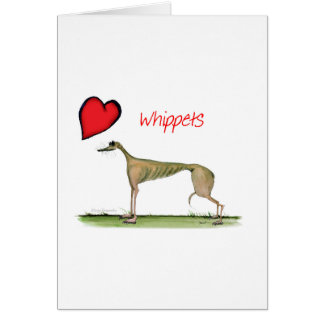 we luv whippets from Tony Fernandes Card