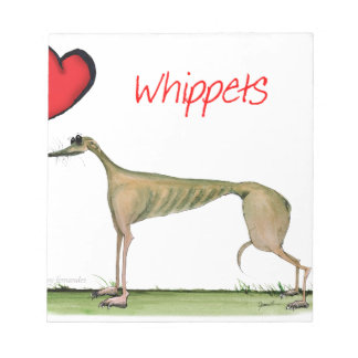 we luv whippets from Tony Fernandes Notepad