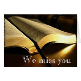 We miss you! card