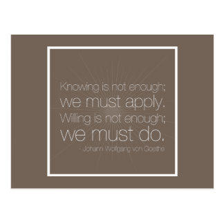 We must apply. We must do. - Goethe Quote Postcard