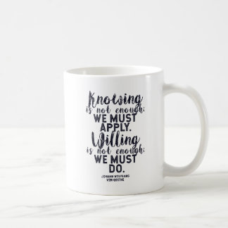 We Must Apply. We Must Do. Quote for Change Coffee Mug