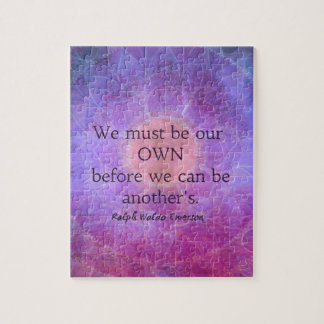 We must be our own before we can be another's jigsaw puzzle