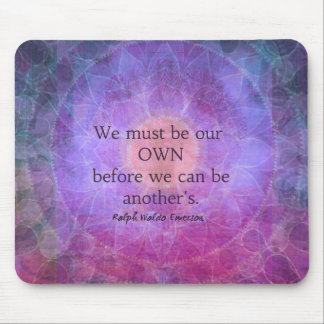 We must be our own before we can be another's mouse pad