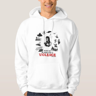 We must end the vicious cycle of violence! hoodie