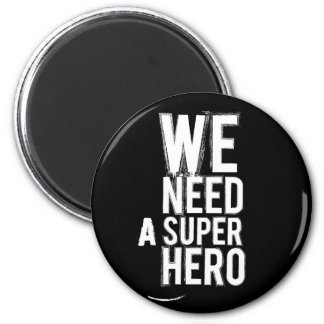 we need a super hero magnet