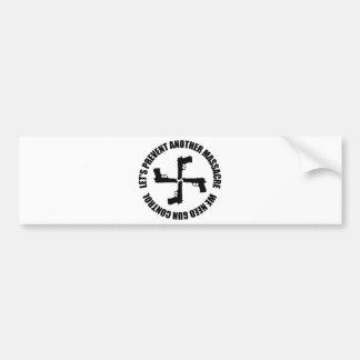 We Need Gun Control Bumper Stickers