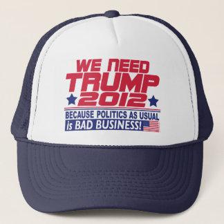 We Need Trump 2012 Trucker Hat