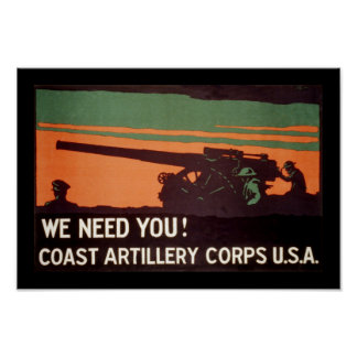 We Need You! Coast Artillery Corps Poster