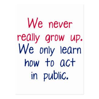 We never really grow up postcard