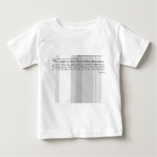 We ought to obey God rather than men Baby T-Shirt