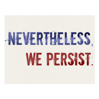 We Persist Postcard