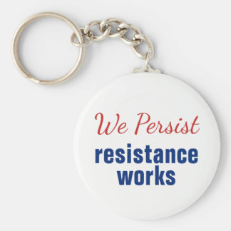 We Persist Resistance Works Red White Blue Keychain