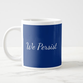 We Persist Resistance Works Red White Blue Large Coffee Mug
