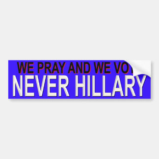 WE PRAY AND WE VOTE BUMPER STICKER