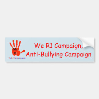 We R1 Campaign, Anti-Bullying Campaign Bumper Sticker