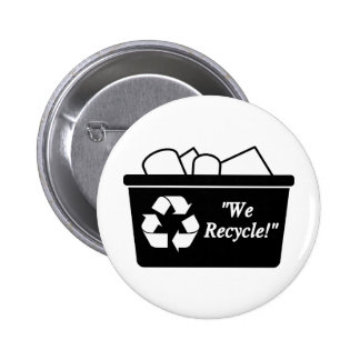 We Recycle 2 Inch Round Button
