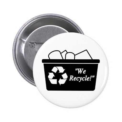 We Recycle Button