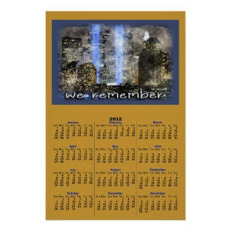 WE REMEMBER 2012 Calendar Poster