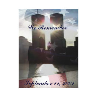 We Remember September 11th Canvas Art Gallery Wrapped Canvas
