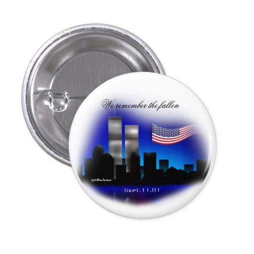 We Remember the Fallen Sept. 11 Memorial Button
