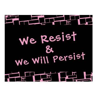 We Resist & We Will Persist Pink & Black Geometric Postcard