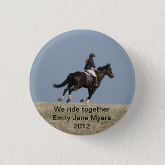 We ride together-Block lettering 1 Inch Round Button