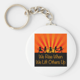 We Rise When We Lift Others Up Basic Round Button Keychain