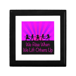 We Rise When We Lift Others Up Gift Box