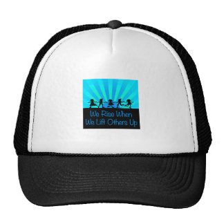 We Rise When We Lift Others Up Trucker Hat