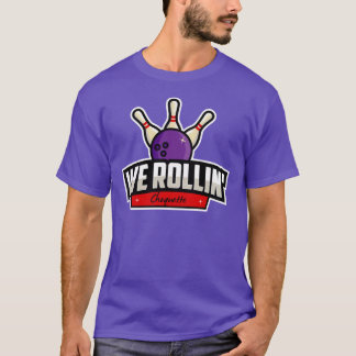 We Rollin' - Etienne Choquette T-Shirt