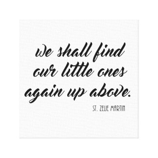 We shall find our little ones again up above Zelie Canvas Print