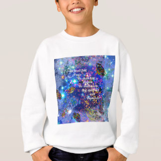 We shall find peace and hear the angels sweatshirt