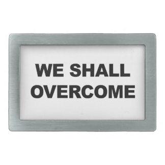WE SHALL OVERCOME BELT BUCKLE