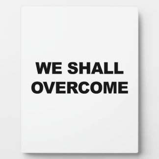 WE SHALL OVERCOME PLAQUE