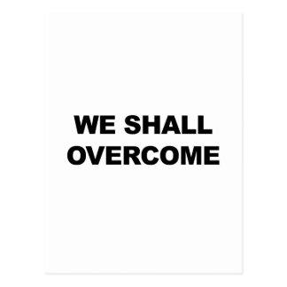 WE SHALL OVERCOME POSTCARD
