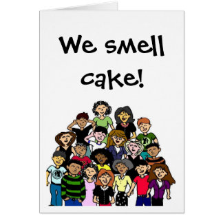 """We smell cake!"" birthday card"