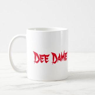 We So Classic Dee Dame Mug