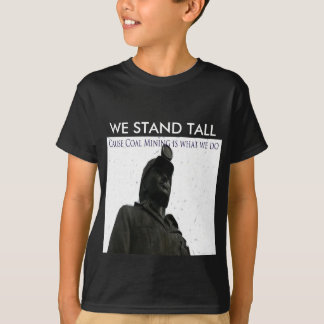 We Stand Tall T-Shirt